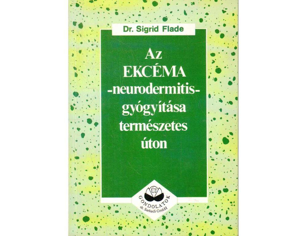 pikkelysömör kezelése a természetes út könyv a fejbőr pikkelysömörének súlyosbodásának kezelése